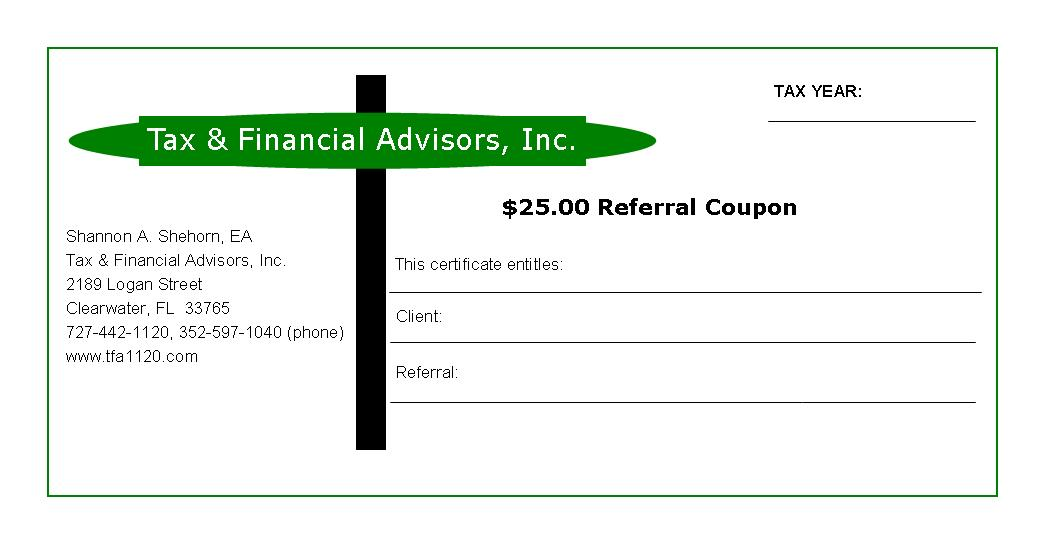 Referral Coupon - Tax & Financial Advisors, Inc.